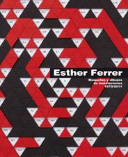Esther Ferrer. Maquetas y dibujos de instalaciones 1970/2011