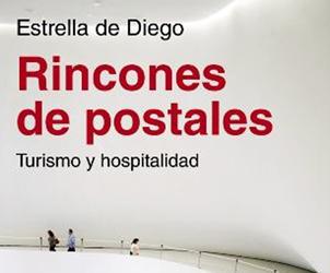 Rincones de postales: Turismo y hospitalidad