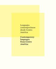 Lenguajes contemporáneos desde Centro América