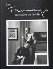 Los Tamayo. Un cuadro de familia